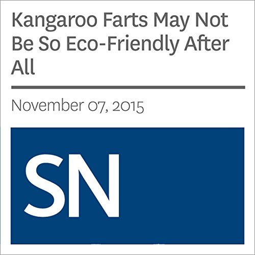 Kangaroo Farts May Not Be So Eco-Friendly After All cover art