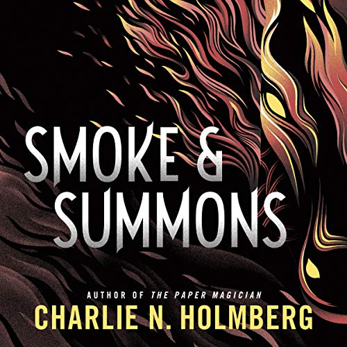 Smoke and Summons     (Numina, Book 1)              By:                                                                                                                                 Charlie N. Holmberg                               Narrated by:                                                                                                                                 Scott Merriman,                                                                                        Lauren Ezzo                      Length: 12 hrs and 1 min     8 ratings     Overall 4.3