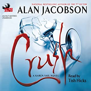 Crush     A Karen Vail Novel              By:                                                                                                                                 Alan Jacobson                               Narrated by:                                                                                                                                 Tish Hicks                      Length: 12 hrs and 21 mins     62 ratings     Overall 3.8