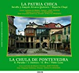 La patria chica / La chula de Pontevedra