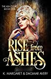 Rise from Ashes (The Ash Court Book 1)
