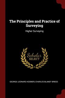 The Principles and Practice of Surveying: Higher Surveying