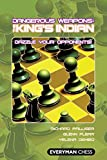 Dangerous Weapons: The King's Indian: Dazzle Your Opponents! (everyman Chess)-Flear, Glenn Palliser, Richard Dembo, Yelena