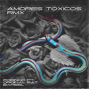 Amores Tóxicos (feat. Original Fat, El Barbel) [Remix]