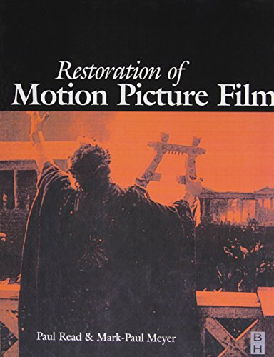 Compare Textbook Prices for Restoration of Motion Picture Film Butterworth-Heinemann Series in Conservation and Museology 1 Edition ISBN 9780750627931 by Read, Paul,Meyer, Mark-Paul