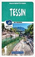 Tessin Wanderfuehrer: Mit 50 Touren und Outdoor App