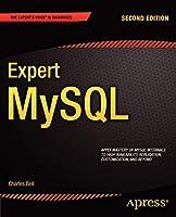 Expert MySQL, Second Edition (Expert Apress) (Expert's Voice in Databases)