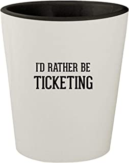 I'd Rather Be TICKETING - White Outer & Black Inner Ceramic 1.5oz Shot Glass