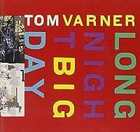 Long Night Big Day by Tom Varner