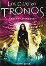 Los cuatro tronos: La novena noche II par Livingston