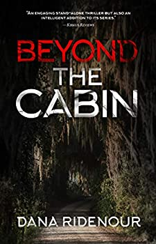 Beyond the Cabin