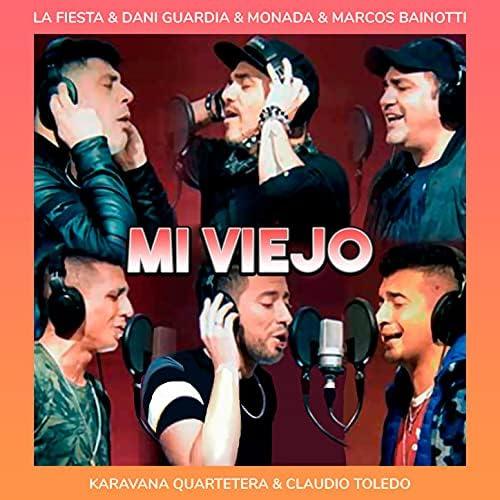 La Fiesta, Dani Guardia & Monada feat. Karavana Quartetera, Claudio Toledo & Marcos Bainotti