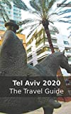 Tel Aviv 2020: The Travel Guide
