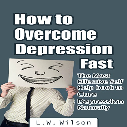 How to Overcome Depression Fast audiobook cover art
