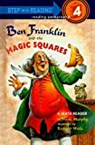 Ben Franklin and the Magic Squares (Step Into Reading + Math: A Step 4 Book)