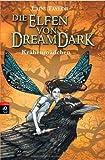 Laini Taylor: Die Elfen von Dreamdark