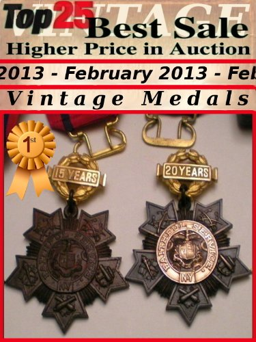 Top25 Best Sale - Higher Price in Auction - February 2013 - Medals (Top25 Best Sale Higher Price in Auction Book 31) (English Edition)