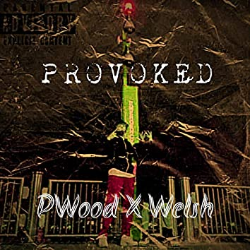 PROVOKED (feat. Welsh)