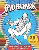 Spiderman Livre De Coloriage: Livre de coloriage mignon pour les enfants - Spiderman