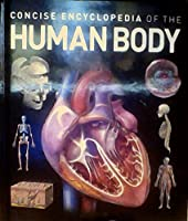 Concise Encylcopedia of the Human Body 1783420804 Book Cover