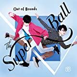 Out Of Bounds(初回限定盤)