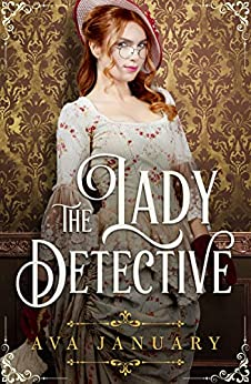 The Lady Detective by [Ava January]