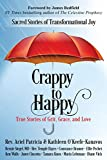 Crappy to Happy: Sacred Stories of Transformational Joy