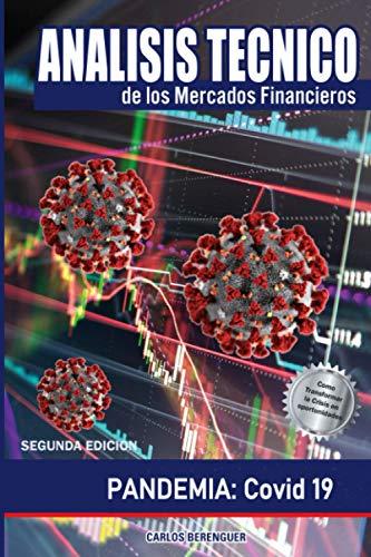 Analisis Tecnico de los Mercados Financieros: (Color) PANDEMIA: Covid 19