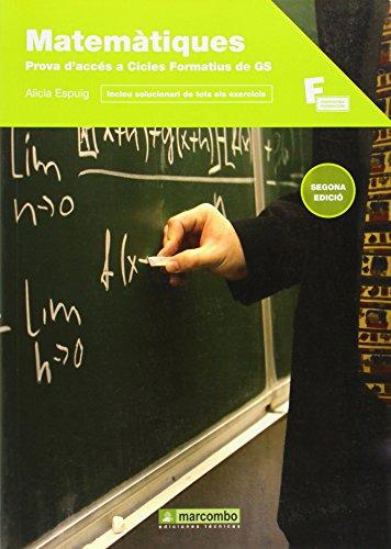 Matemàtiques per a la prova d'accés a cicles formatius de grau superior: 1 (MARCOMBO FORMACIÓN)