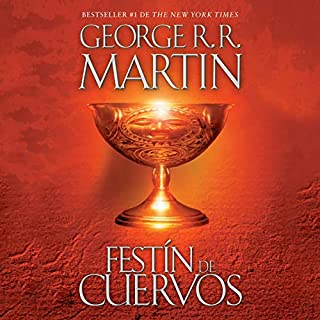 Festín de cuervos [A Feast for Crows]     Canción de hielo y fuego, Libro 4              By:                                                                                                                                 George R. R. Martin                               Narrated by:                                                                                                                                 Victor Manuel Espinoza                      Length: 40 hrs     Not rated yet     Overall 0.0