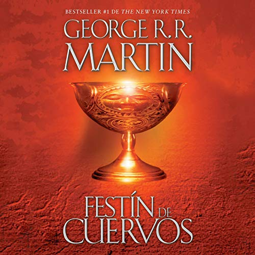 Festín de cuervos [A Feast for Crows] audiobook cover art