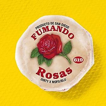 Fumando Rosas (feat. Big Smoke)