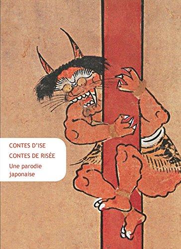 Contes d'Ise, Contes de Risée: Une parodie japonaise (Collection Japon t. 36) PDF Books