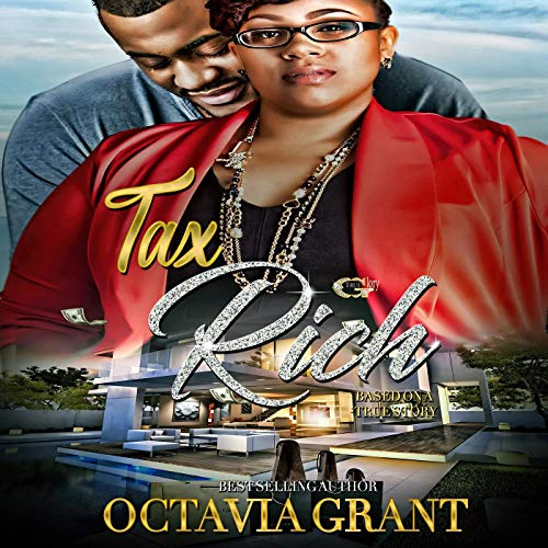 Tax Rich Audiobook By Octavia Grant cover art