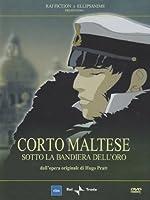 Corto Maltese - Sotto La Bandiera Dell'Oro [Italian Edition]