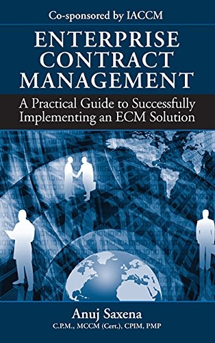 Enterprise Contract Management: A Practical Guide to Successfully Implementing an ECM Solution (English Edition)