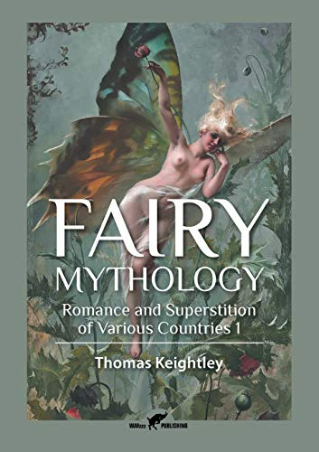 Fairy Mythology 1: Romance and Superstition of Various Countries (1)