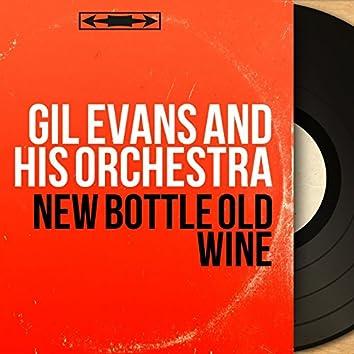 New Bottle Old Wine (Mono Version)