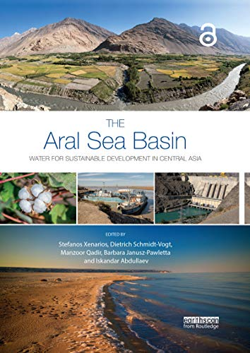 The Aral Sea Basin: Water for Sustainable Development in Central Asia (Earthscan Series on Major River Basins of the World) (English Edition)