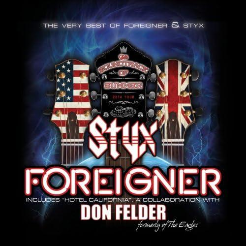 Foreigner, Styx & Don Felder