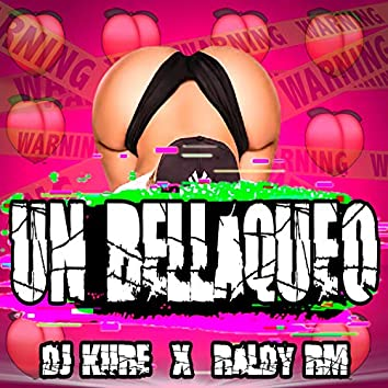 Un Bellaqueo (feat. Raldy Rm)