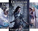 Dungeon Deposed (3 Book Series)