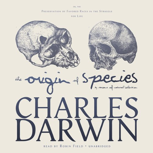 The Origin of Species by Means of Natural Selection audiobook cover art
