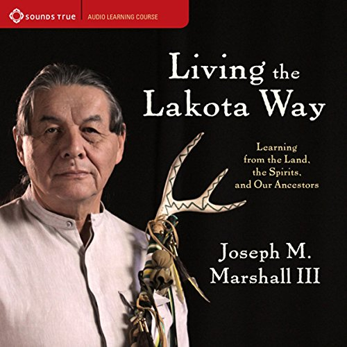 Living the Lakota Way audiobook cover art