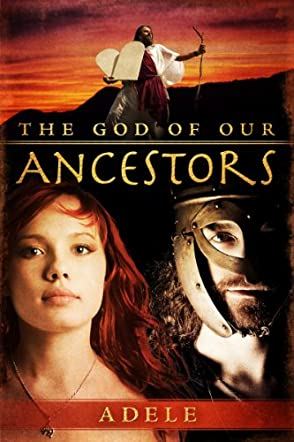 The God of Our Ancestors