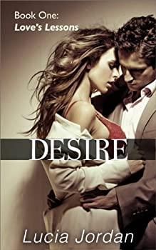 Desire  Love s Lessons  Contemporary Submissive Romance