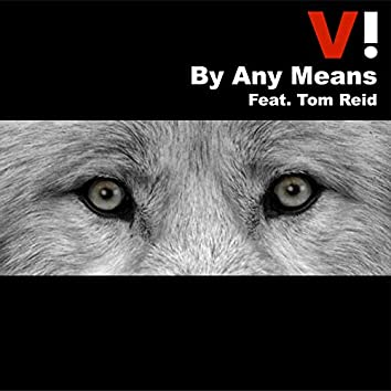 By Any Means (feat. Tom Reid)