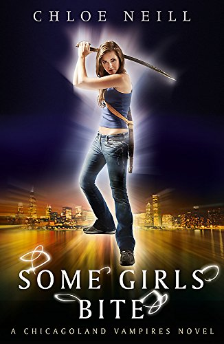 Some Girls Bite: A Chicagoland Vampires Novel (Chicagoland Vampires Series)