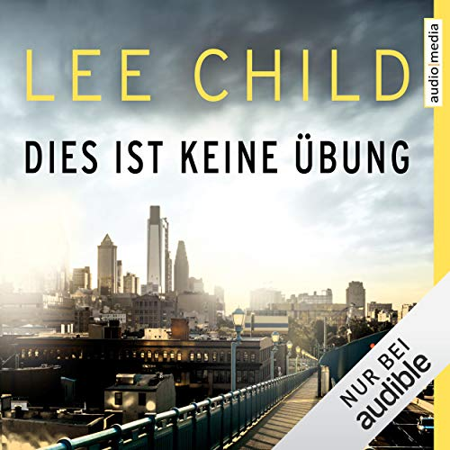 Dies ist keine Übung     Eine Jack-Reacher-Story              By:                                                                                                                                 Lee Child                               Narrated by:                                                                                                                                 Michael Schwarzmaier                      Length: 1 hr and 13 mins     Not rated yet     Overall 0.0