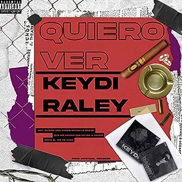 Quiero Ver (feat. Raley) (Studio)